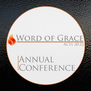 2015 Word of Grace Annual Conference – Steve McVey Session 1
