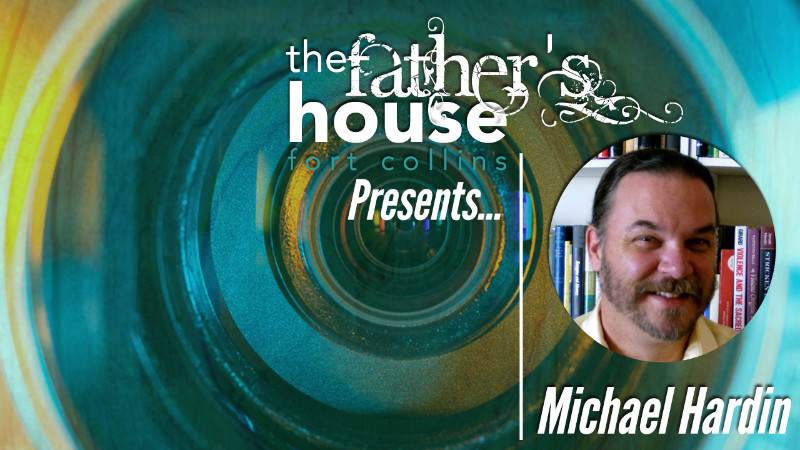 Michael Hardin at the Father's House